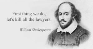 We Do is Kill All the Lawyers
